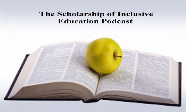 The Scholarship of Inclusive Education Podcast